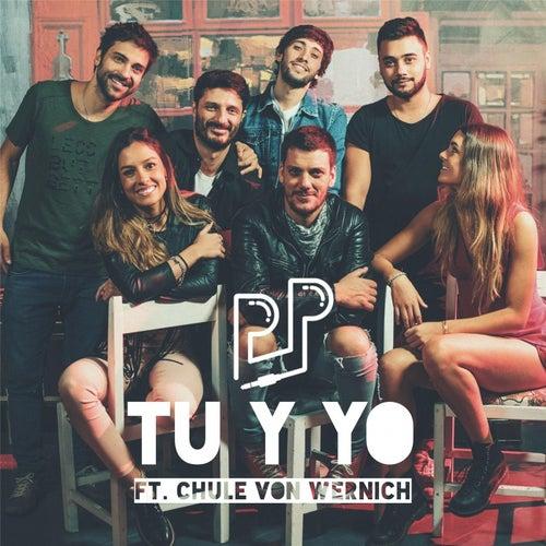 Tu y Yo (feat. Chule Von Wernich) de Pijama Party