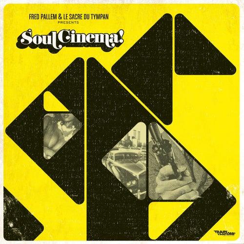 Soul Cinema! de Le sacre du tympan