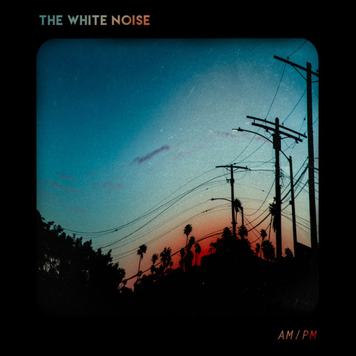 Am/Pm de The White Noise