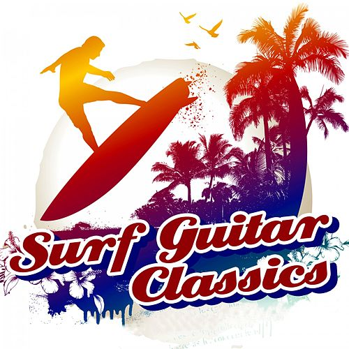 Surf Guitar Classics von Various Artists
