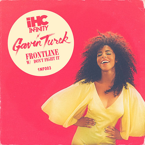 Frontline / Don't Fight It von Gavin Turek