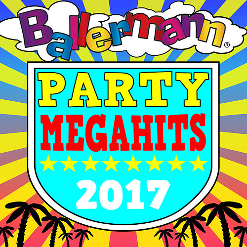 Ballermann Party Megahits 2017 von Various Artists