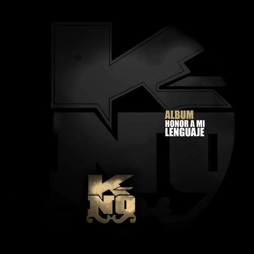 Honor A Mi Lenguaje de Mc Kno