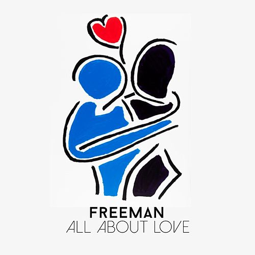 All About Love de Freeman