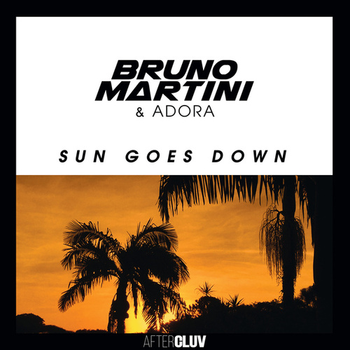 Sun Goes Down de Bruno Martini