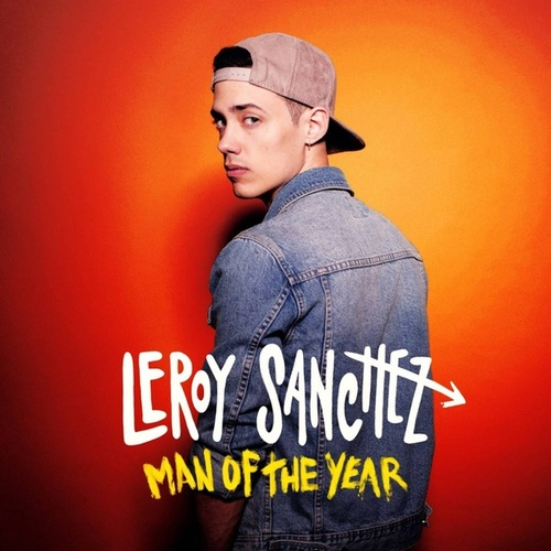 Man of the Year de Leroy Sanchez