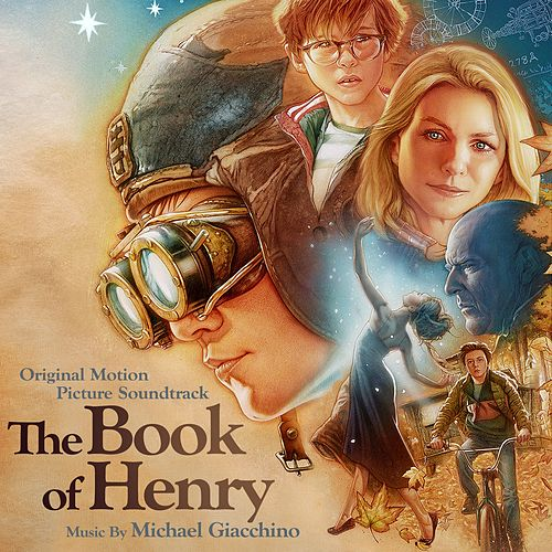 The Book of Henry (Original Motion Picture Soundtrack) by Michael Giacchino