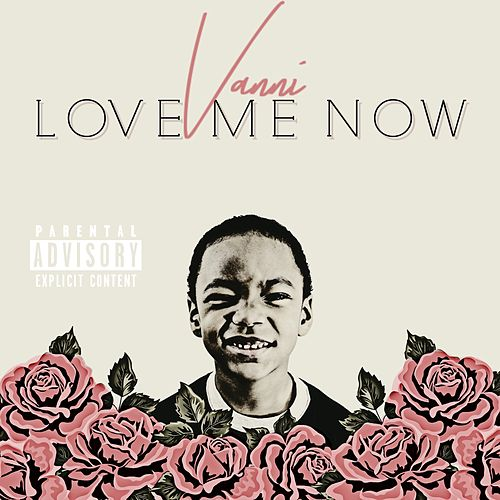 Love Me Now de Vanni
