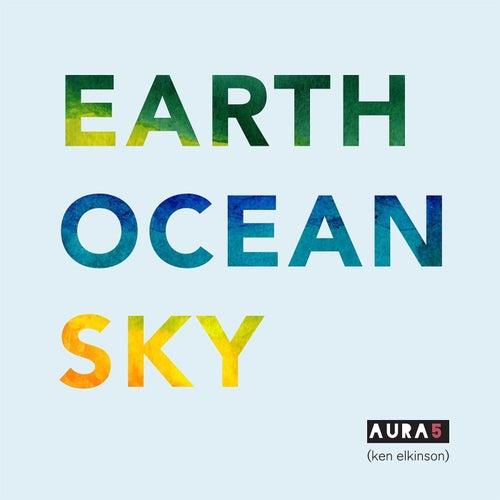 Earth Ocean Sky by Aura5