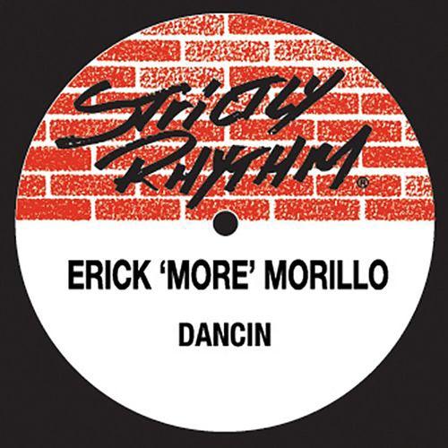 Dancin' by Erick Morillo
