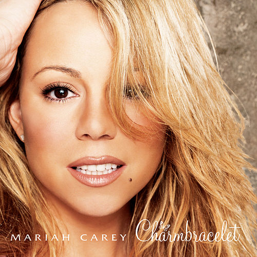 Charmbracelet by Mariah Carey