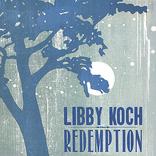 Redemption by Libby Koch