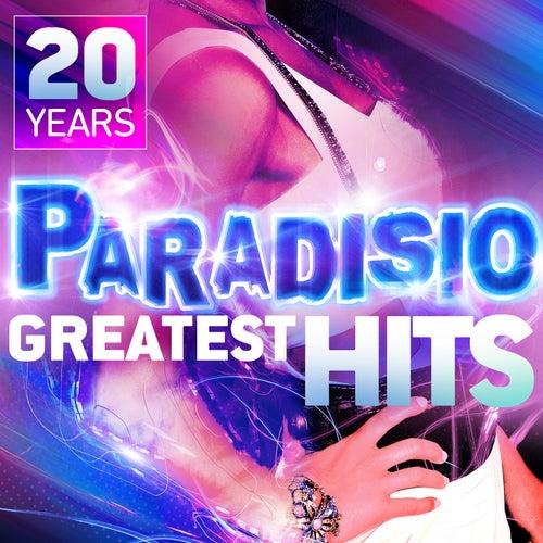 Greatest Hits (20th Anniversary) di Paradisio
