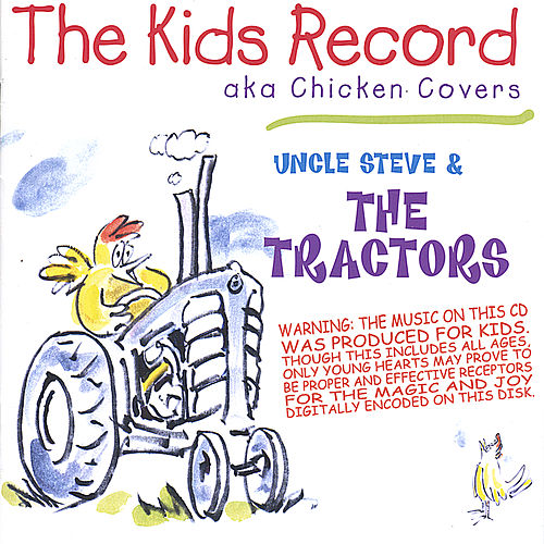 The Kids Record von The Tractors