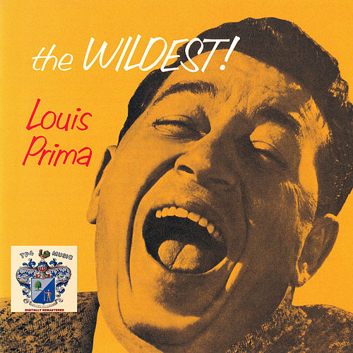 The Wildest de Louis Prima