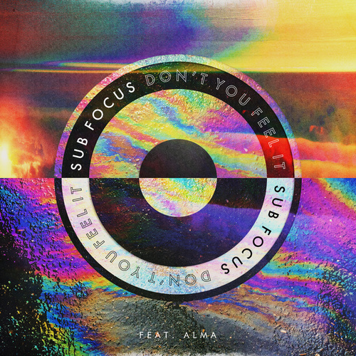 Don't You Feel It (salute Remix) by Sub Focus