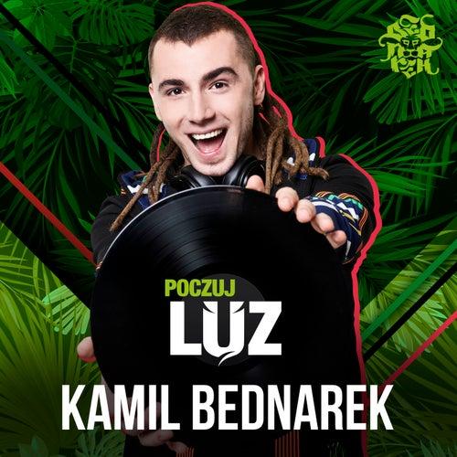 Poczuj Luz by Kamil Bednarek