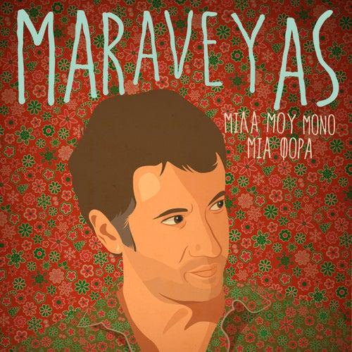 Mila Mou Mono Mia Fora by Maraveyas Ilegàl - Kostis Maraveyas (Κωστής Μαραβέγιας)
