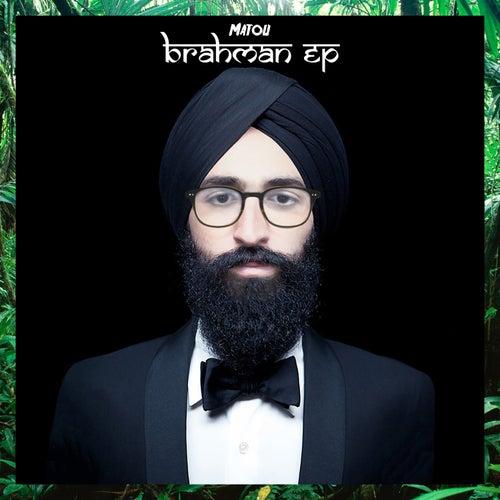 Brahman EP de Matou