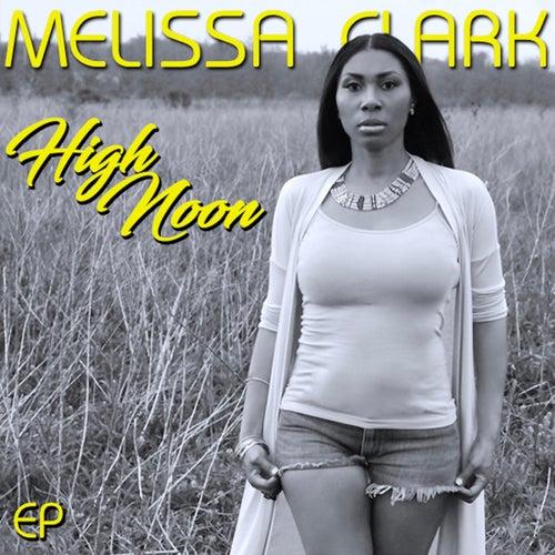 High Noon de Melissa Clark