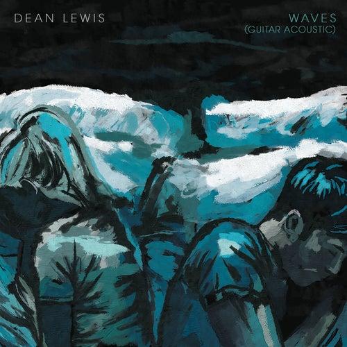 Waves (Guitar Acoustic) von Dean Lewis