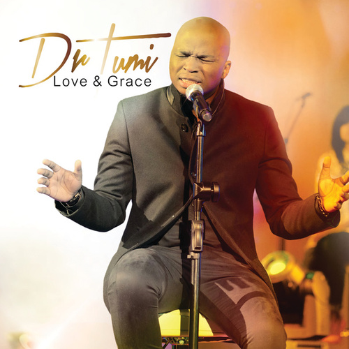 Love & Grace (Live At The Barnyard Theatre / Deluxe Version) by Dr Tumi