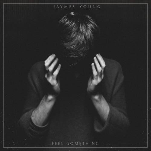 Feel Something de Jaymes Young