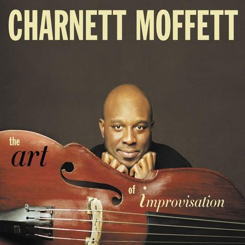 The Art of Improvisation by Charnett Moffett