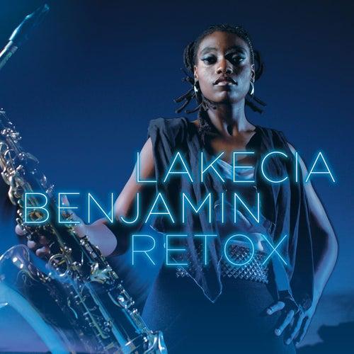 Retox by Lakecia Benjamin