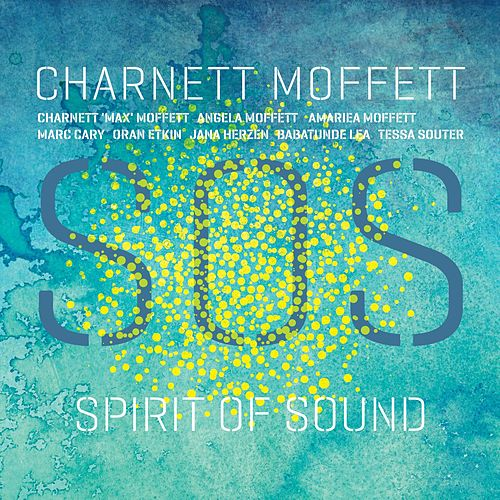 Spirit of Sound by Charnett Moffett