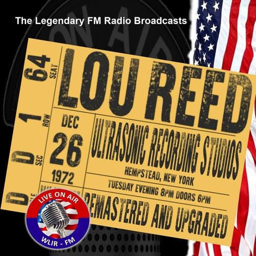 Legendary FM Broadcasts -  Ultrasonic Recording Studio, Hempstead NY 26th December 1972 de Lou Reed
