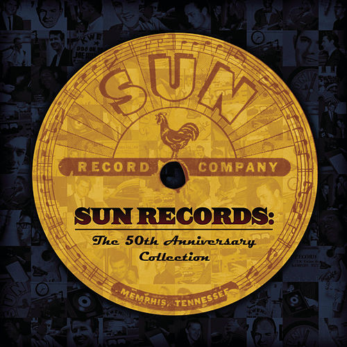 Sun Records 50th Anniversary Collection de Various Artists