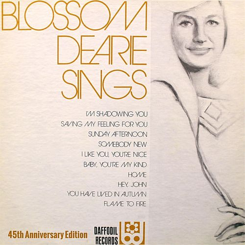 Blossom Dearie Sings (45th Anniversary Edition) by Blossom Dearie
