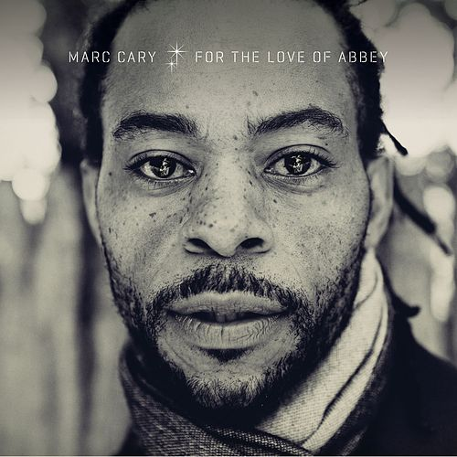 For the Love of Abbey by Marc Cary