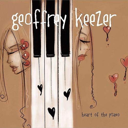 Heart of the Piano by Geoffrey Keezer