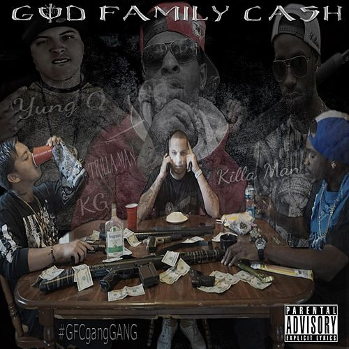 God Family Cash by Yung Q