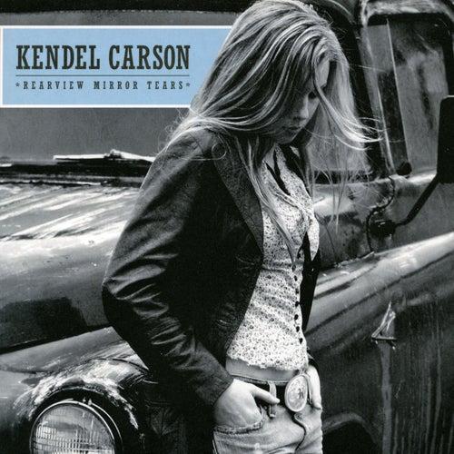 Rearview Mirror Tears by Kendel Carson