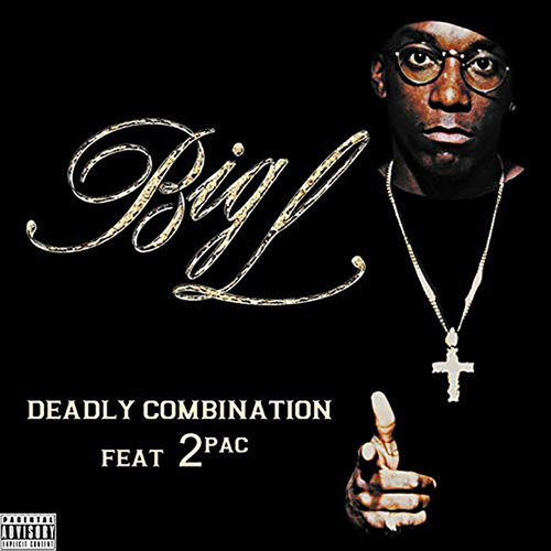 Deadly Combination (feat. 2Pac) [Single] de Big L