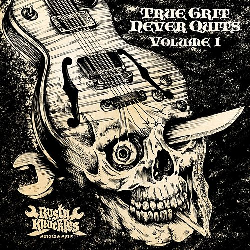 True Grit Never Quits Vol. 1 by Various Artists