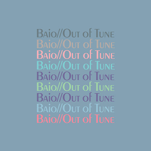 Out of Tune by Baio