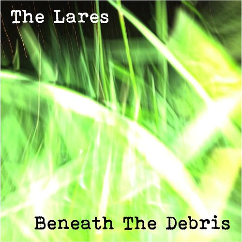 Beneath the Debris de Lares