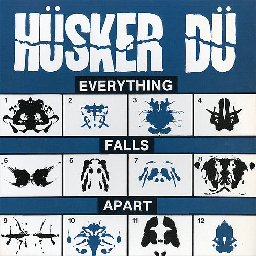 Everything Falls Apart by Hüsker Dü