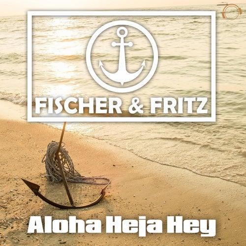 Aloha Heja Hey by Fischer