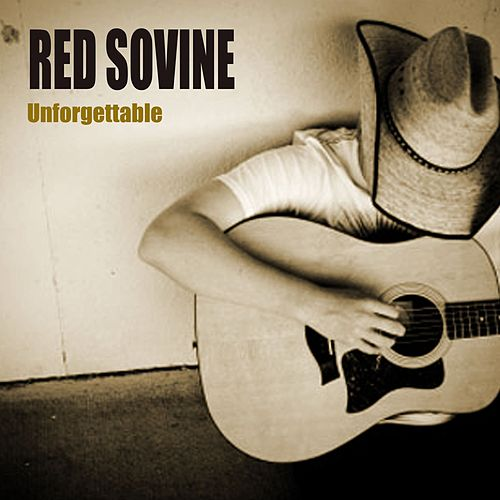 Unforgettable by Red Sovine