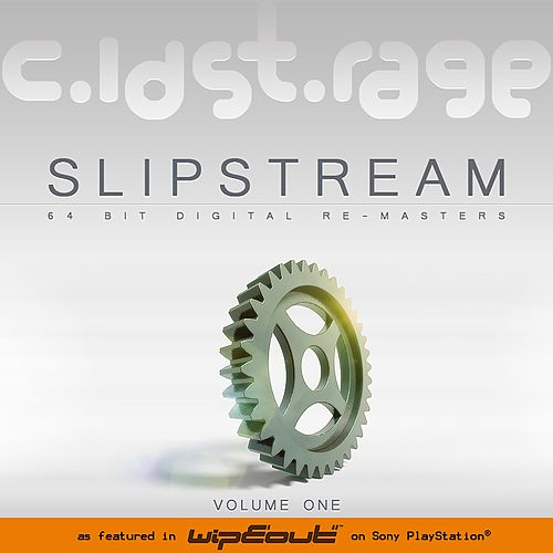 SlipStream Volume One by Cold Storage