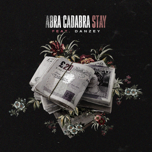 Stay by Abra cadabra