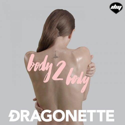 Body 2 Body von Dragonette