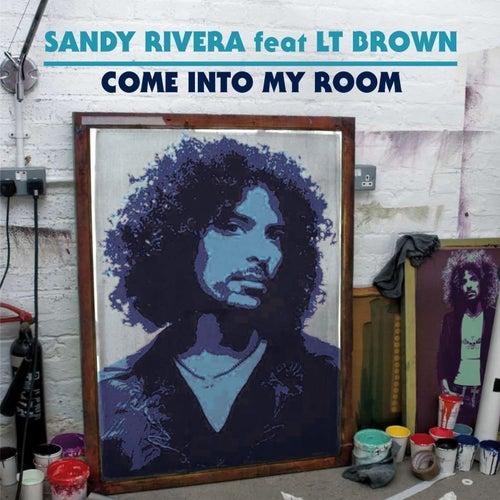 Come Into My Room de Sandy Rivera