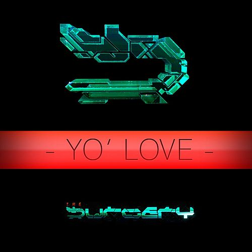 Yo' Love by The Surgery