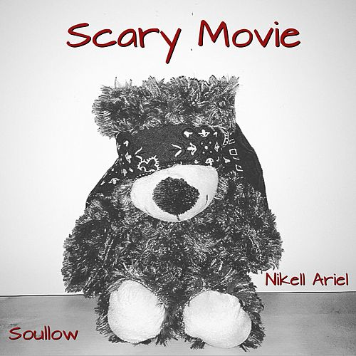 Scary Movie (feat. Nikell Ariel) by Soullow
